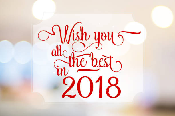 Wish you all the best in 2018 red word on white frame at abstract blurred bokeh light background, Holiday concept. stock photo