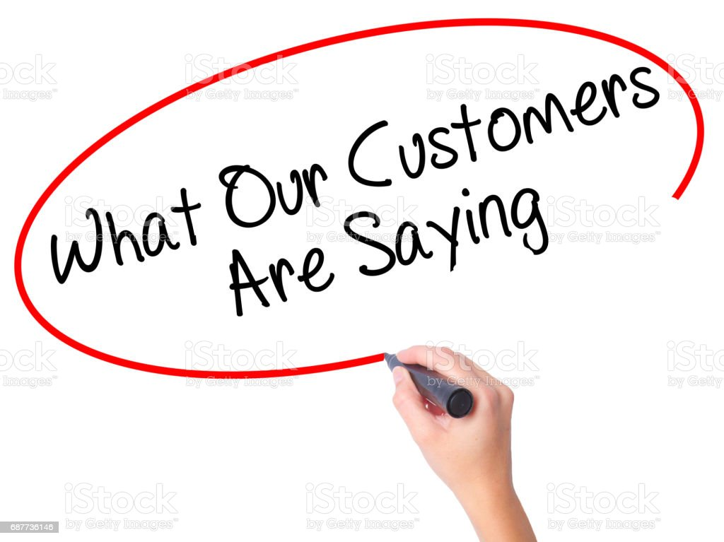 Women Hand writing What Our Customers Are Saying with black marker on visual screen stock photo