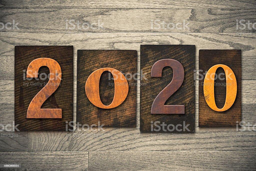 2020 Wood Letterpress Concept stock photo