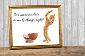 wooden mannequin motivating quotes - its never too late to make things right