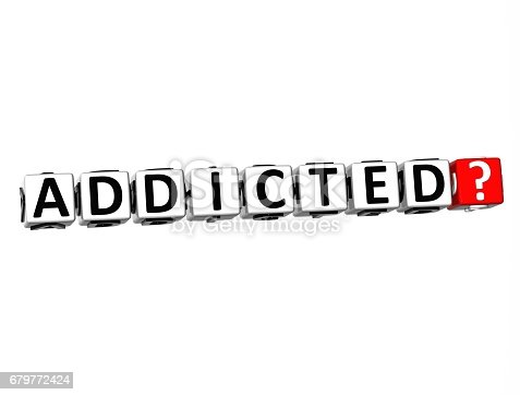 istock 3D Word Addicted on white background 679772424