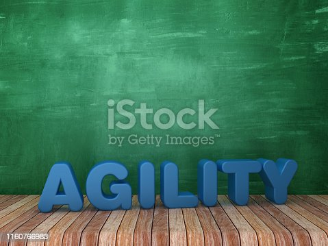 istock 3D Word AGILITY on Chalkboard Background - 3D Rendering 1160766983