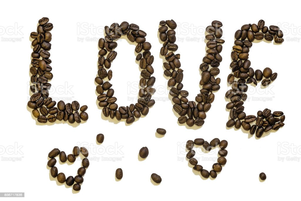 Word 'love' make of roasted coffee beans. Ð¡offeemania. stock photo