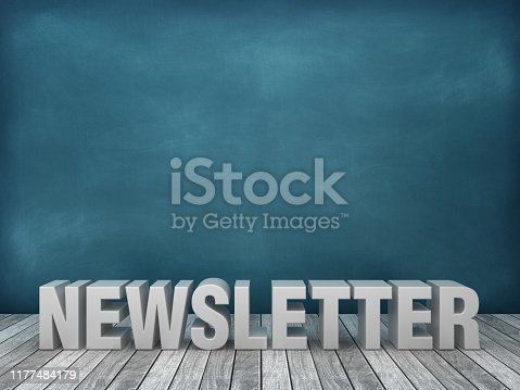 istock 3D Word NEWSLETTER on Chalkboard Background - 3D Rendering 1177484179