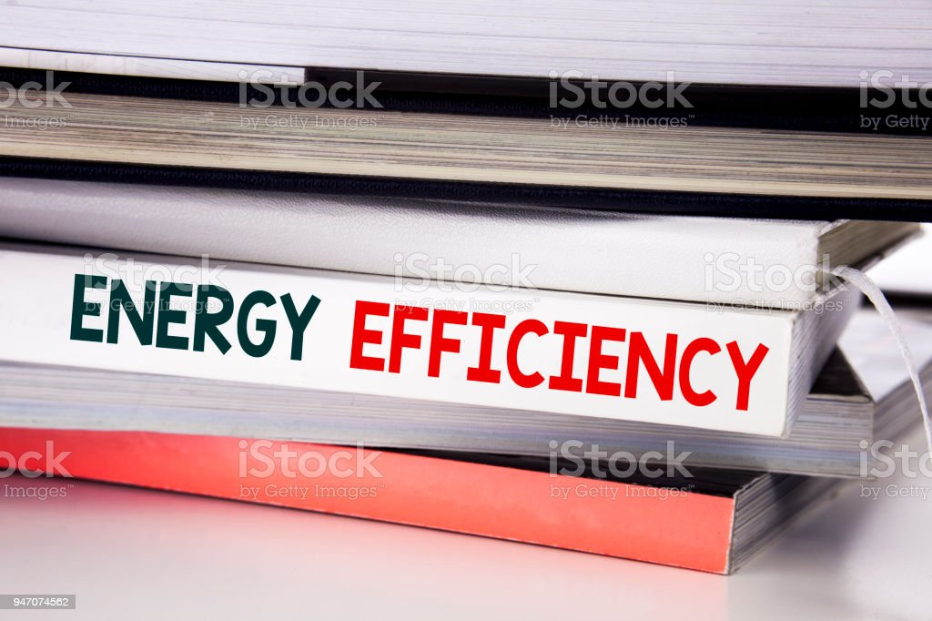 Word, writing Energy Efficiency. Business concept for Electricity Ecology written on the book on the white background. stock photo