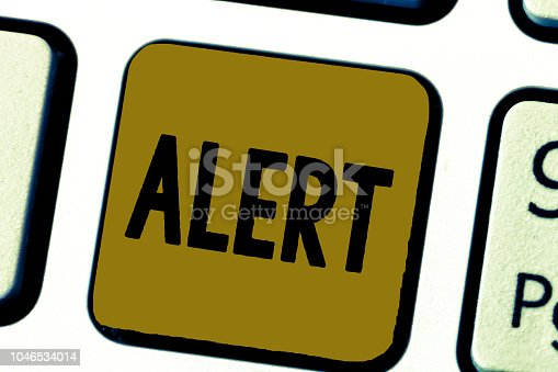 istock Word writing text Alert. Business concept for An announcement Signal warning of danger The state of being vigilant 1046534014