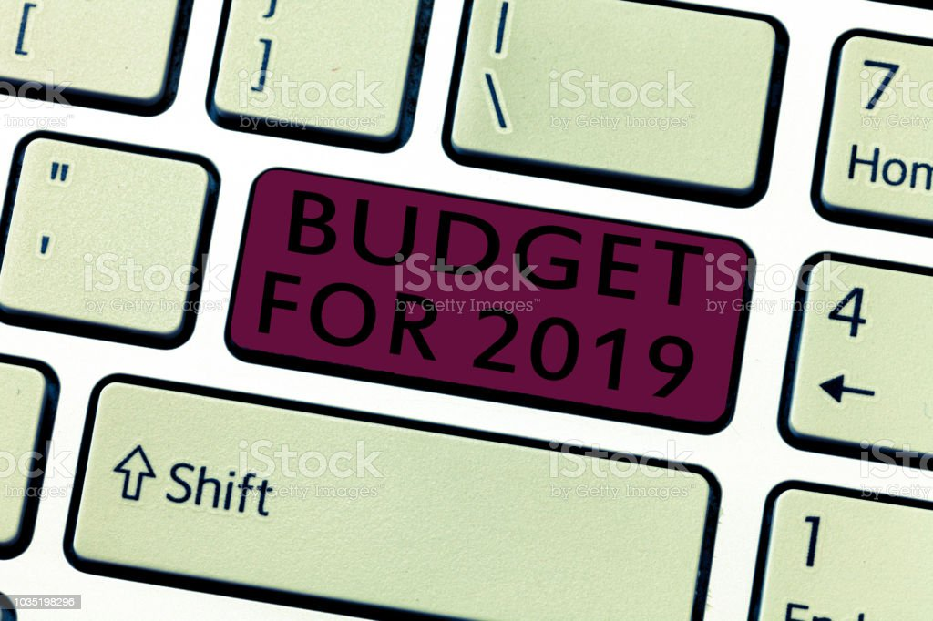 Word writing text Budget For 2019. Business concept for An written estimates of income and expenditure for 2019 stock photo