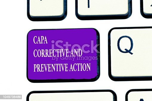 istock Word writing text Capa Corrective And Preventive Action. Business concept for Elimination of nonconformities 1049738486