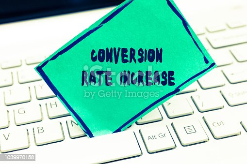 1131526784 istock photo Word writing text Conversion Rate Increase. Business concept for Ratio of Total Visitors who perform desired actions 1039970158