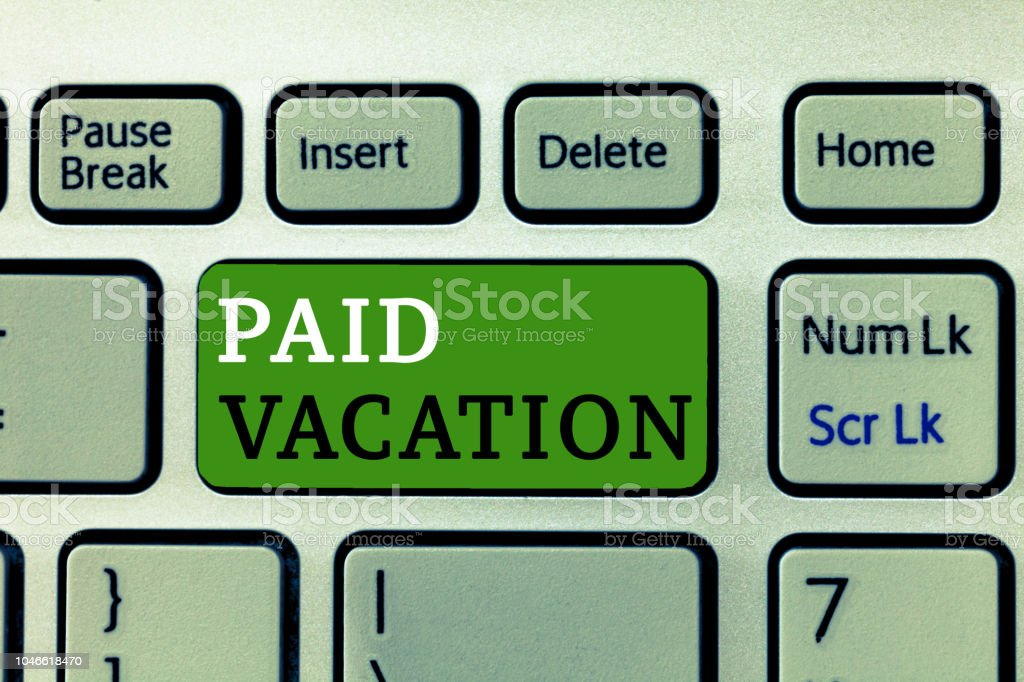 Word writing text Paid Vacation. Business concept for Sabbatical Weekend Off Holiday Time Off Benefits stock photo