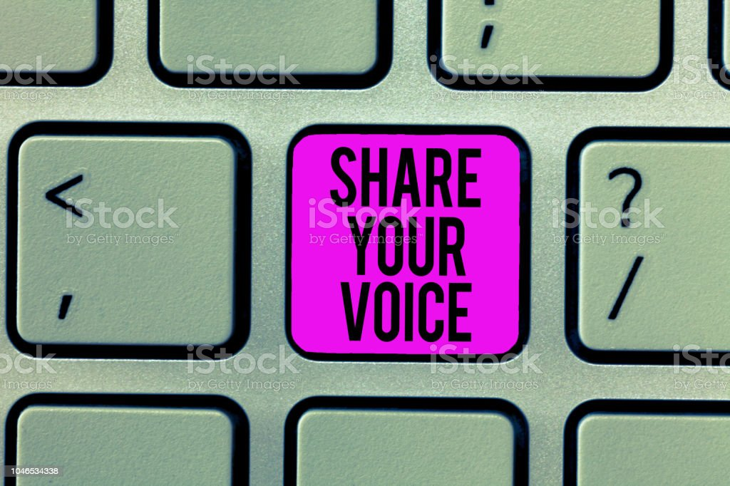 Word Writing Text Share Your Voice Business Concept For Asking