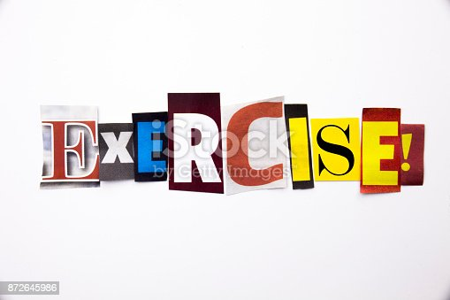istock A word writing text showing concept of Exercise Workout made of different magazine newspaper letter for Business case on the white background with copy space 872645986