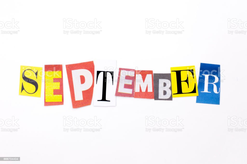 A word writing text showing concept of SEPTEMBER made of different magazine newspaper letter for Business case on the white background with copy space stock photo