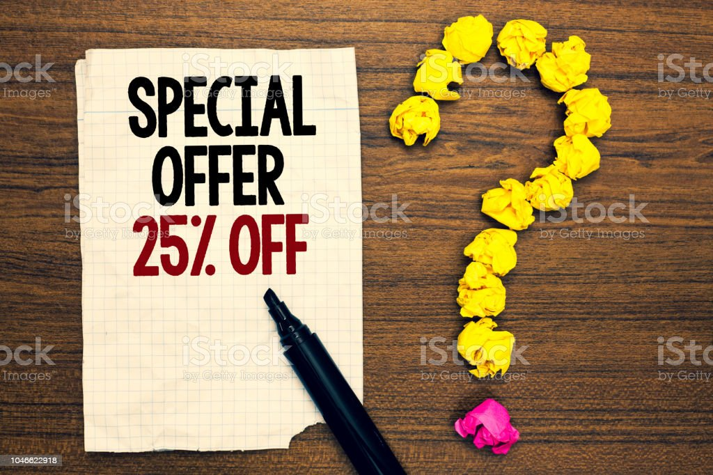 Word writing text Special Offer 25 Off. Business concept for Discounts promotion Sales Retail Marketing Offer Written torn page touch black pen yellow paper lob form question on woody deck. stock photo