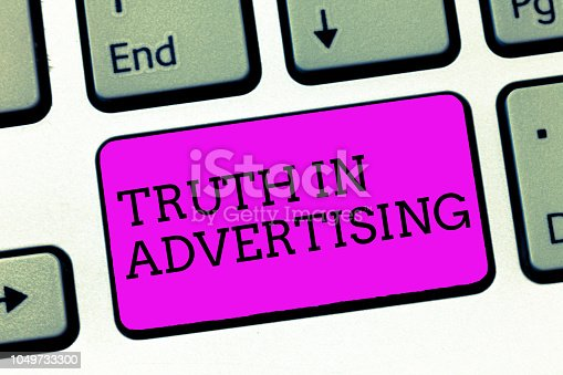 istock Word writing text Truth In Advertising. Business concept for Practice Honest Advertisement Publicity Propaganda 1049733300