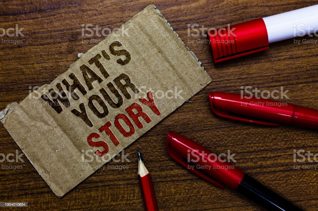 Word writing text What s is Your Story. Business concept for asking someone tell me about himself Share experience Pen pencil cap board marker pointer text cardboard notice script idea. stock photo