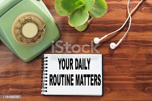 Word writing text Your Daily Routine Matters. Business concept for practice of regularly doing things