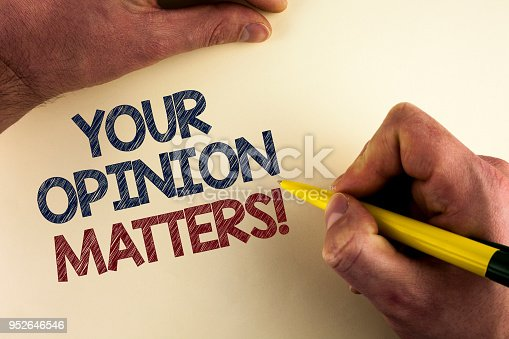 Word writing text Your Opinion Matters Motivational Call. Business concept for Client Feedback Reviews are important written by man plain background holding Pen in Hand.