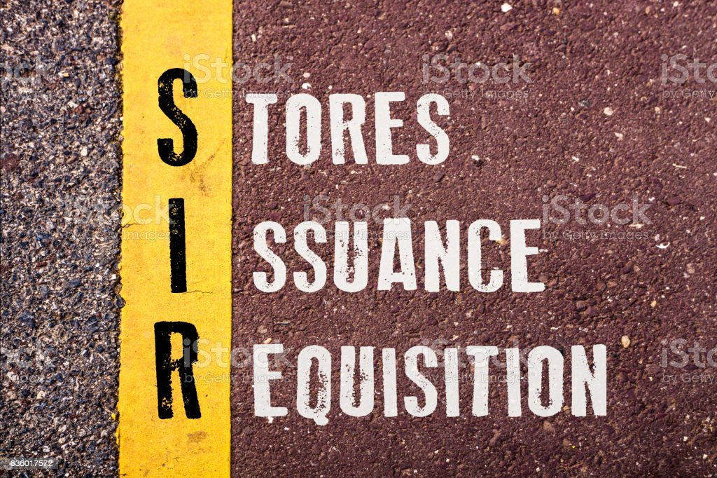 STORES ISSUANCE REQUISITION words concept stock photo