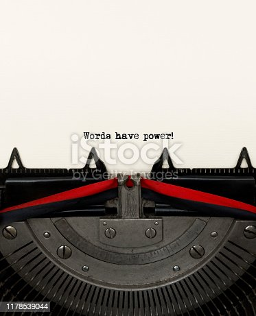 """""""Words Have Power"""" typed with vintage typewriter."""