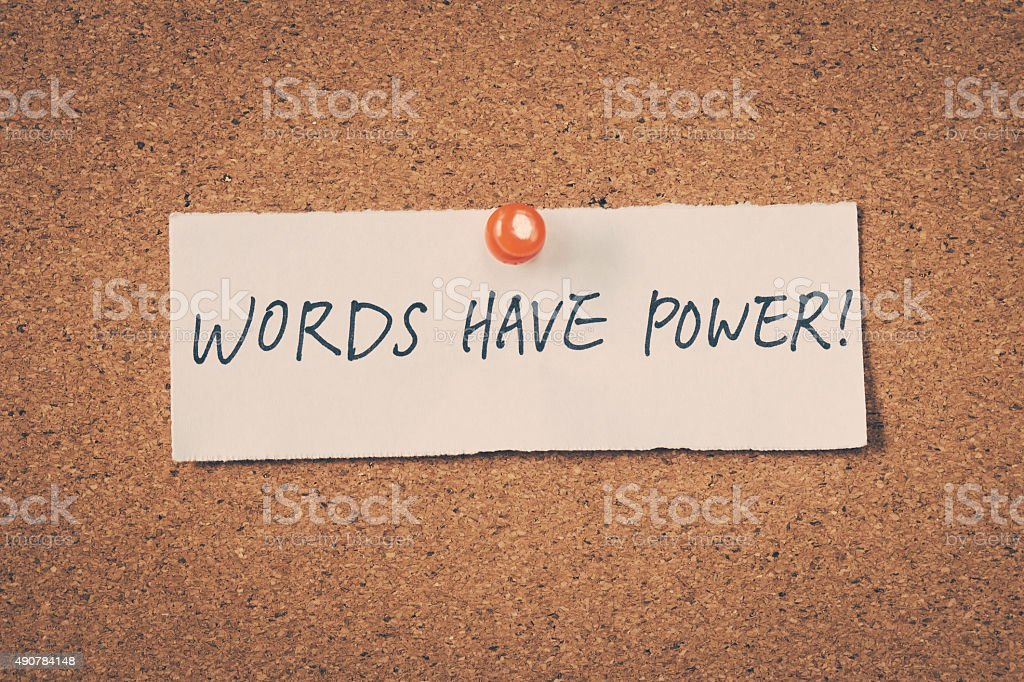 Words have power stock photo