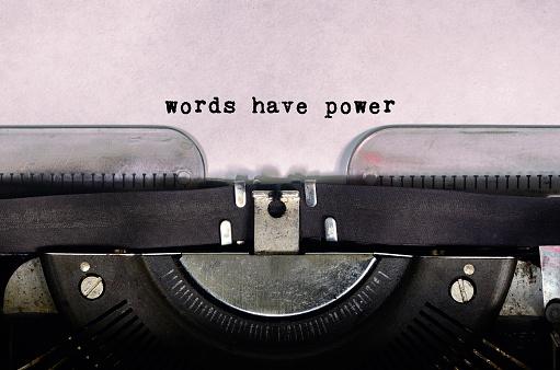 Words Have Power Text Type on Vintage Typewriter