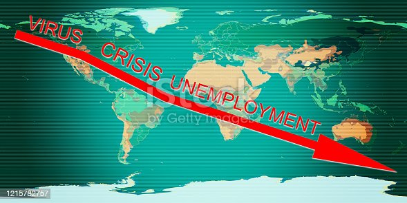 Words VIRUS, CRISIS and UNEMPLOYMENT on Earth map background. Concept of global crisis and joblessness. Elements of this image furnished by NASA.