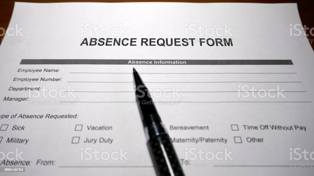 Work Absence Request Form Stock Photo  More Pictures Of Absence