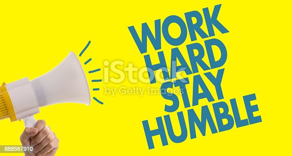 istock Work Hard Stay Humble 688567910