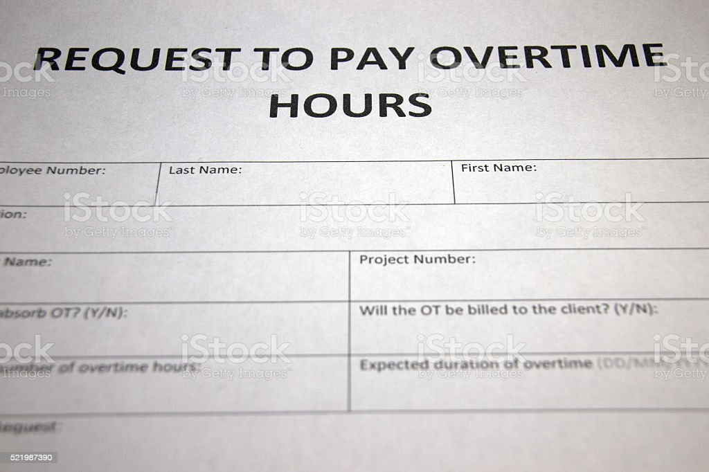 Royalty Free Work Overtime Hours Form Pictures Images And Stock