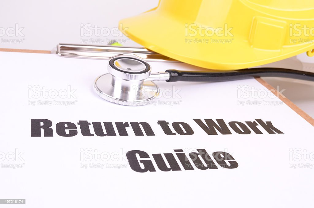 A return to work guide with a yellow hard hat and stethoscope.