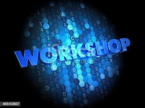Workshop - Text in Blue Color on Dark Digital Background.