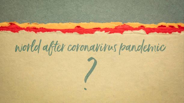 world after coronavirus pandemic question stock photo