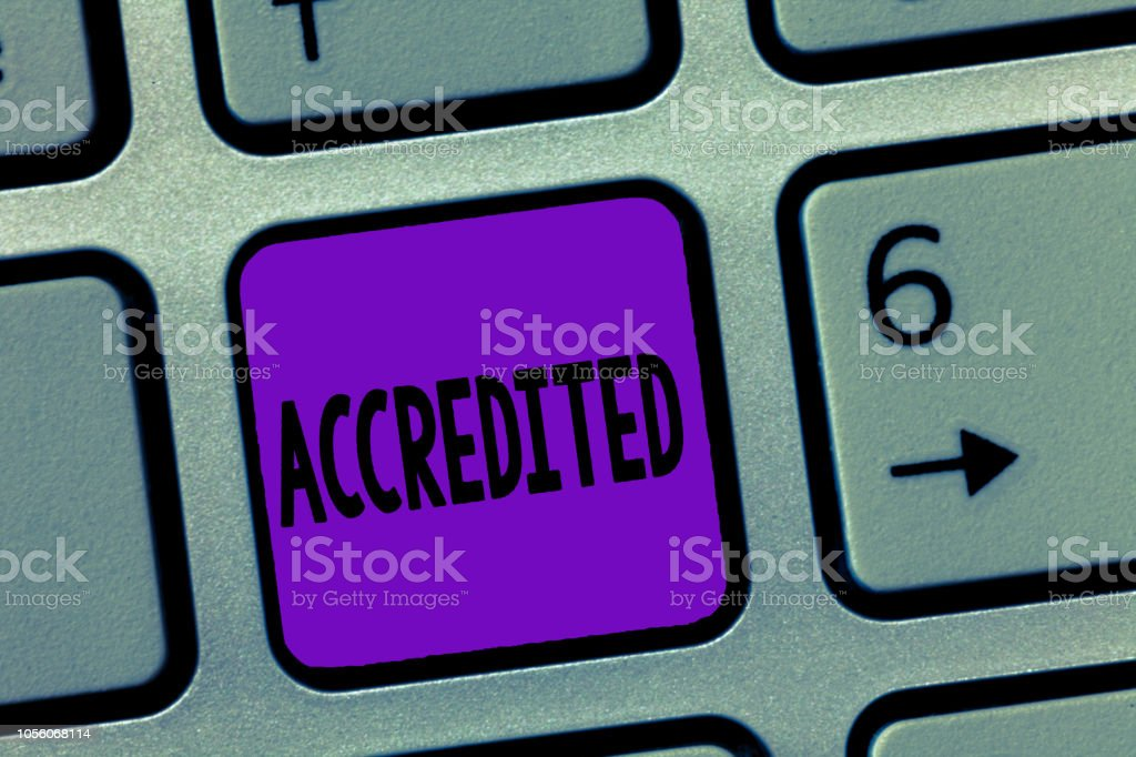 Writing note showing Accredited. Business photo showcasing Having credits authority to something Certified Authorized stock photo