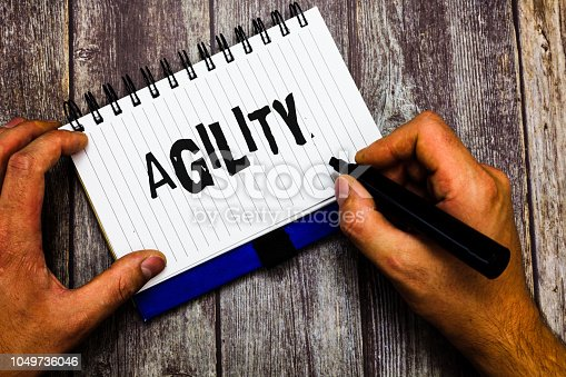 1161501551 istock photo Writing note showing Agility. Business photo showcasing Ability to move think understand quickly and easily Fast development 1049736046