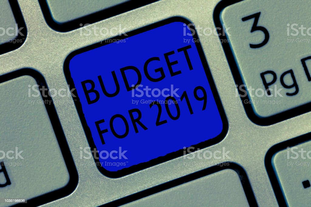 Writing note showing Budget For 2019. Business photo showcasing An written estimates of income and expenditure for 2019 stock photo