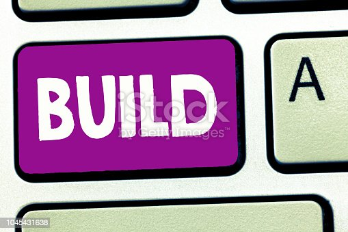 Writing note showing Build. Business photo showcasing Construct something by putting material together over a period of time.