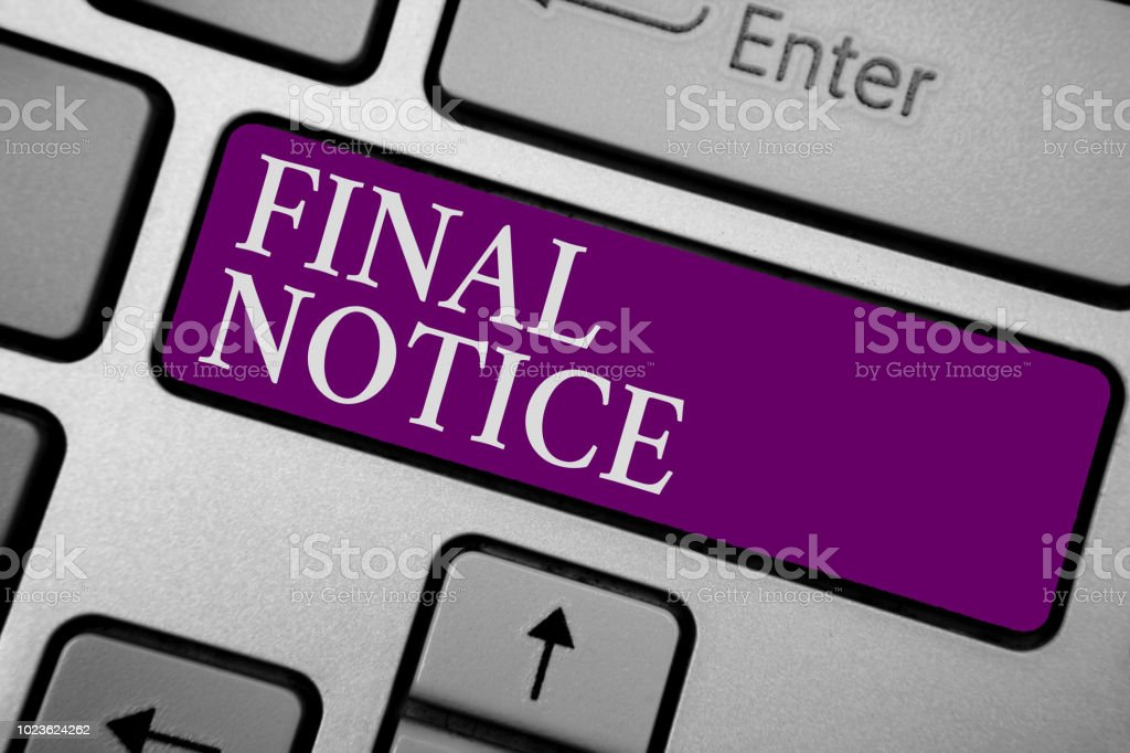 Writing Note Showing Final Notice Business Photo Showcasing