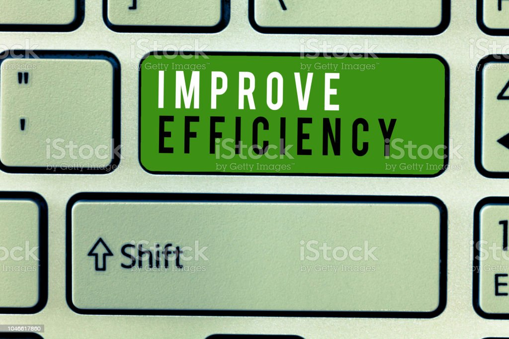 Writing note showing Improve Efficiency. Business photo showcasing Competency in performance with Least Waste of Effort stock photo