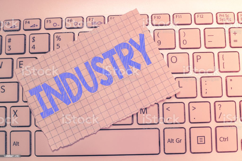 Writing note showing Industry. Business photo showcasing activity concerned with processing of materials analysisufacture goods stock photo