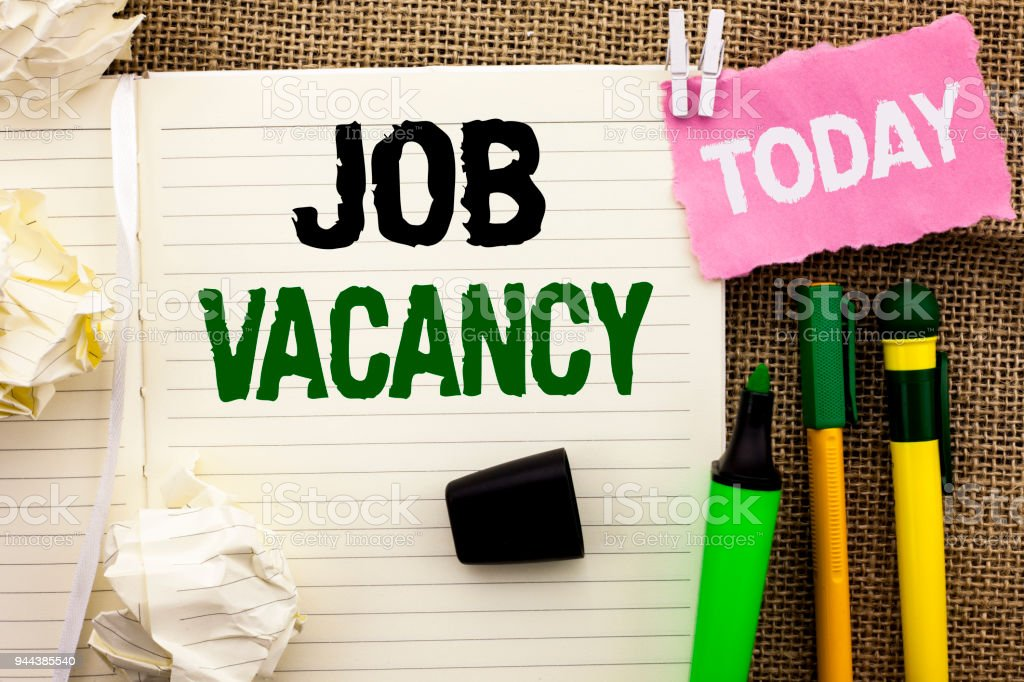 Writing note showing  Job Vacancy. Business photo showcasing Work Career Vacant Position Hiring Employment Recruit Job written on Notebook Book on the jute background Today Pens next to it. stock photo