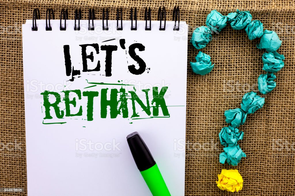 Writing note showing  Let Us Rethink. Business photo showcasing Give people time to think things again Remodel Redesign written on Notebook Book on the jute background Marker Ask for. stock photo