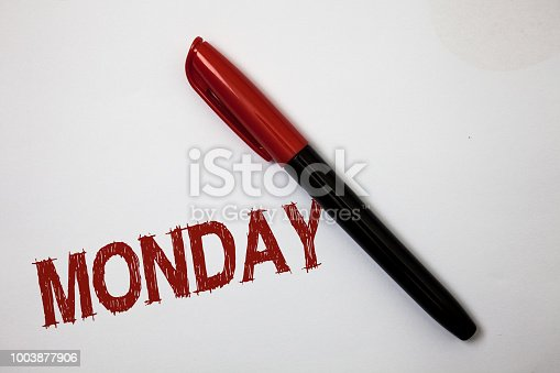 istock Writing note showing Monday. Business photo showcasing First day of the week Back to work Weekend is over Wakeup Early Softliner pointer ink handwriting note pen stationery item paper work. 1003877906