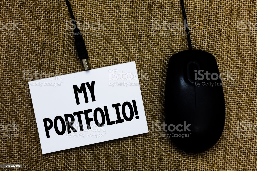 Writing note showing My Portfolio Motivational Call. Business photo showcasing Samples of work Art drawings photography Sticky card type text convey message computer mouse jute background. – zdjęcie