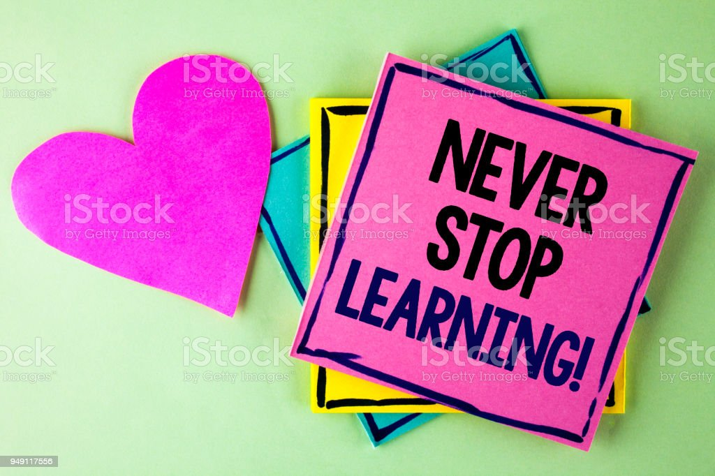 Nota De La Escritura Que Nunca Deje De Aprendizaje