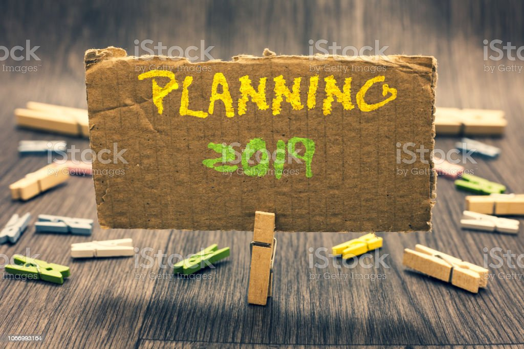 Writing note showing Planning 2019. Business photo showcasing Begin...