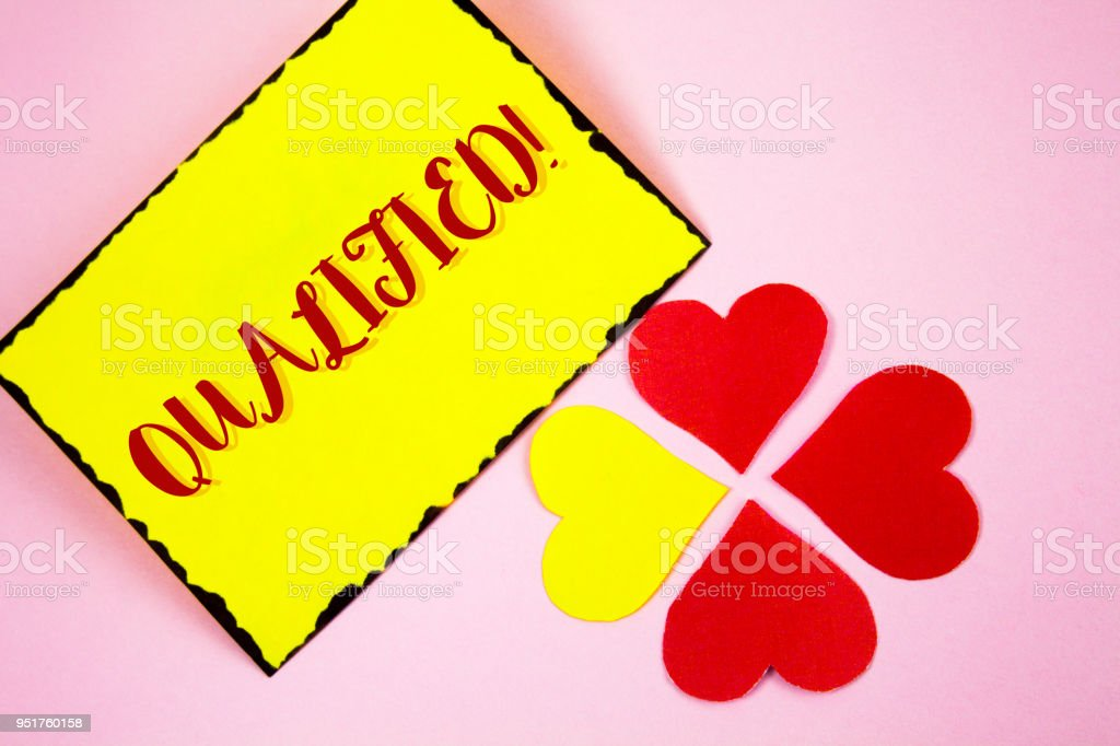 Writing note showing  Qualified Motivational Call. Business photo showcasing Certified to perform a job Competent Experienced written on Sticky note paper on plain Pink background Paper Love Hearts stock photo