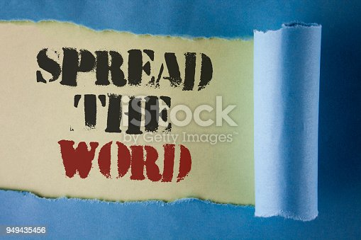 istock Writing note showing  Spread The Word. Business photo showcasing Run advertisements to increase store sales many fold written under Tear Folded paper on plain White background. 949435456