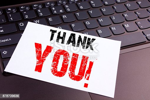 1068057246 istock photo Writing Thank You text made in the office close-up on laptop computer keyboard. Business concept for Giving Gratitude Appreciate Message Workshop on the black background with copy space 878709636
