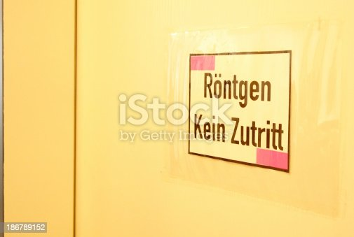 German warning sign on the door to the X-Ray Room